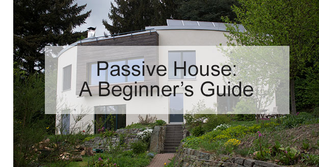 What is Passive House? A beginner's guide - Insulation Superstore Blog