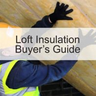 Loft Insulation Buyer's Guide